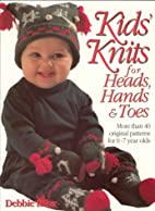 Kid's Knits for Heads, Hands, and Toes: More…