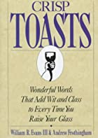 Crisp toasts : wonderful words that add wit…