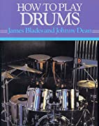 How to Play Drums (How-to-Play Series) by…