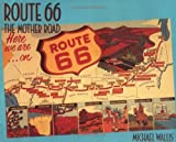 Wallis, Michael: Route 66 : The Mother Road
