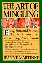 The Art of Mingling: Easy, Proven Techniques…
