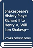 Holderness, Graham: Shakespeare's History Plays: Richard II to Henry V, William Shakespeare
