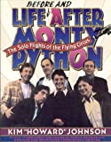 Johnson, Kim Howard: Life Before and After Monty Python: The Solo Flights of the Flying Circus