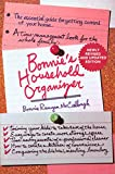 McCullough, Bonnie Runyan: Bonnie's Household Organizer: The Essential Guide for Getting Control of Your Home