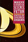 Dozois, Gardner: Modern Classics of Science Fiction