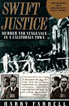 Swift Justice: Murder & Vengeance In A…
