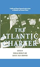 The Atlantic Charter by Douglas Brinkley