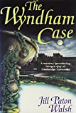 Walsh, Jill Paton: The Wyndham Case