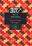 Whitman, Walt: Selected Poems: Walt Whitman
