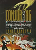 Conjuring: Being a Definitive History of the…