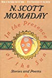 Momaday, N. Scott: In the Presence of the Sun