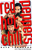Thompson, Dave: The Red Hot Chili Peppers