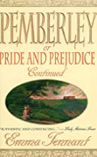 Pemberley: Or Pride and Prejudice Continued&hellip;