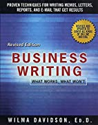 Business Writing: What Works, What Won't by…