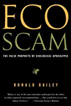 Ecoscam: The False Prophets of Ecological…