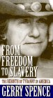 Spence, Gerry: From Freedom to Slavery: The Rebirth of Tyranny in America