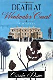 Dunn, Carola: Death at Wentwater Court (Daisy Dalrymple Mysteries, No. 1)
