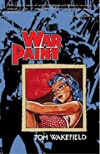 War Paint by Tom Wakefield