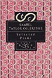 Samuel Taylor Coleridge: Samuel Taylor Coleridge: Selected Poems (Bloosmb Ury Poetry Classics)