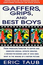 Gaffers, Grips and Best Boys: From…