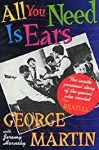 All You Need Is Ears: The inside personal…