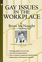 Gay Issues in the Workplace by Brian…