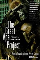 The Great Ape Project: Equality Beyond…