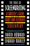 Howard, David: The Tools of Screenwriting: A Writer's Guide to the Craft and the Elements of a Screenplay