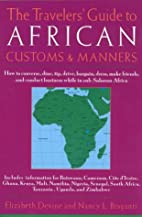 The Travelers' Guide to African Customs…
