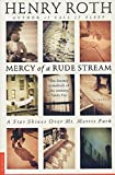 Roth, Henry: Mercy of a Rude Stream: A Star Shines over Mt. Morris Park