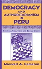 Democracy and Authoritarianism in Peru:…