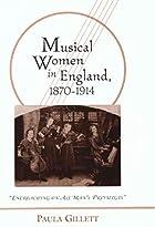 Musical women in England, 1870-1914 :…