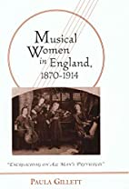 Musical women in England, 1870-1914 :…