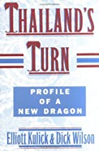 Thailand's Turn : Profile of a New Dragon by…
