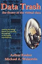 Data Trash: The Theory of Virtual Class…