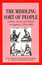 The Middling Sort of People: Culture,…