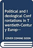 Conquest, Robert: Political and Ideological Confrontations in Twentieth-Century Europe: Essays in Honor of Milorad M. Drachkovitch