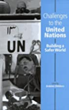 Challenges to the United Nations : building…