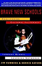 Brave New Schools: Challenging Cultural…