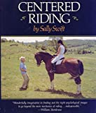 Swift, Sally: Centered Riding