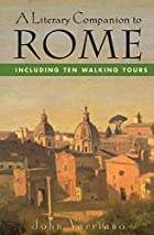 A Literary Companion to Rome: Including Ten…