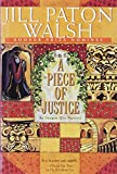 Walsh, Jill Paton: A Piece of Justice