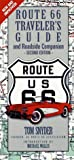 Snyder, Tom: Route 66 Traveler&#39;s Guide and Roadside Companion