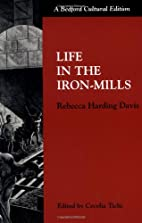 Life in the Iron Mills [Bedford Cultural…