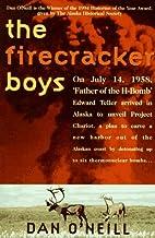 The Firecracker Boys by Dan O'Neill