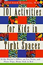 101 Activities for Kids in Tight Spaces: At…