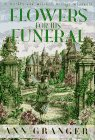 Granger, Ann: Flowers for His Funeral: A Markby and Mitchell Village Whodunit
