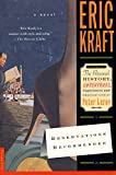 Kraft, Eric: Reservations Recommended: A Novel