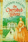 The Cherished Wives by Valerie Anand