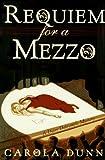 Dunn, Carola: Requiem for a Mezzo (Daisy Dalrymple Mysteries, No. 3)